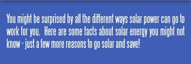 Put solar power to work for you